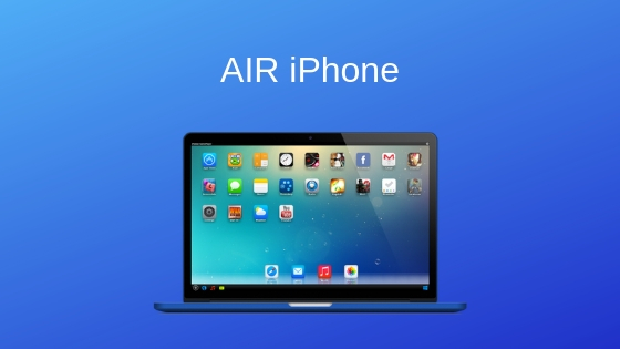 AIR iPhone - best ios emulator for pc