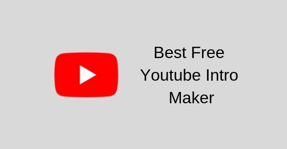 Best Free Youtube Intro Maker