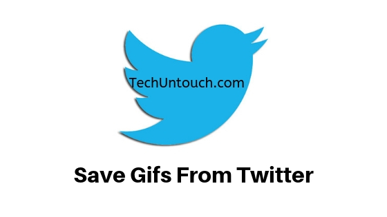 Save Gifs From Twitter