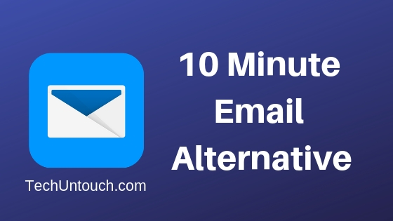 10 Minute Email Alternative