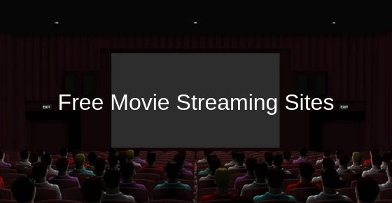 Free Movie Streaming Sites No Sign Up