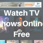 Watch TV Shows Online for Free Full Episodes Without Downloading
