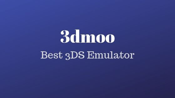 3dmoo - Best 3DS Emulator