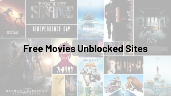Free Movies Unblocked Sites