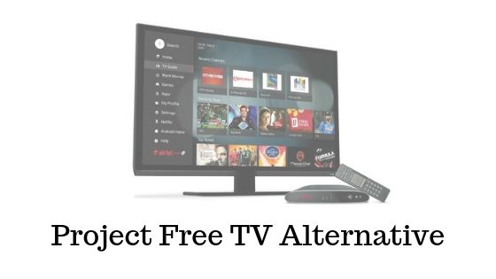 Project Free TV Alternative