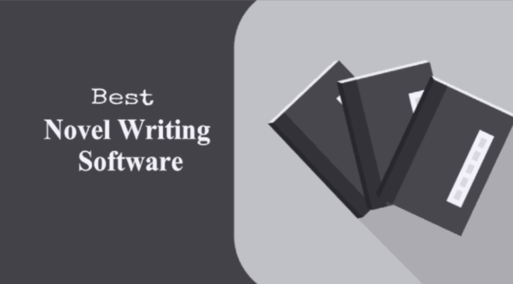 free novel writing software for windows 10