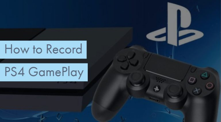 How to Record PS4 Gameplay