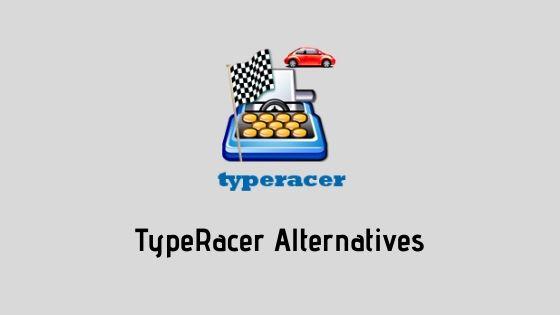 TypeRacer Alternatives