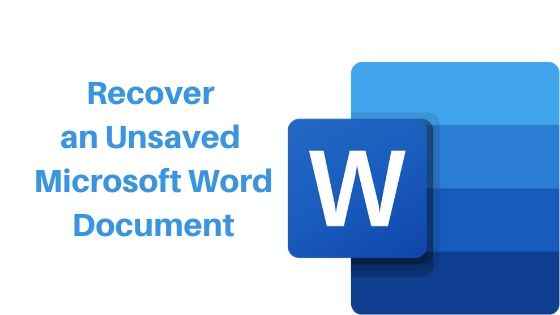 How to Recover an Unsaved Microsoft Word Document