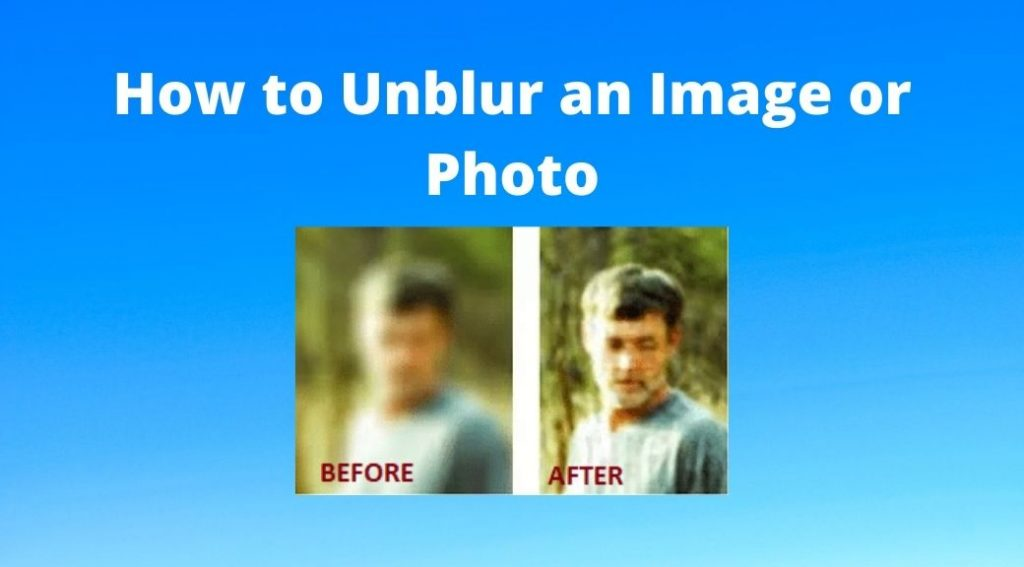 how to unblur an image or photo